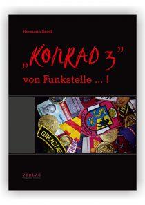 """""""Konrad 3"""" von Funkstelle … ! (Hardcover)"""